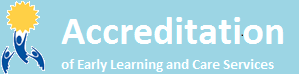 Accreditation of Early Learning and Care Services